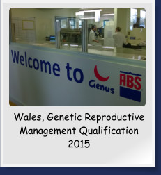 Wales, Genetic Reproductive Management Qualification 2015